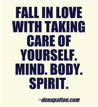 Fall in love with taking care of yourself.