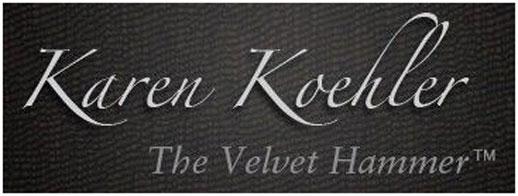 Karen Koehler, The Velvet Hammer