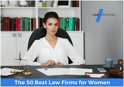 The 50 Best Law Firms for Women