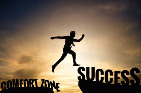You will achieve greater success if you can get comfortable with being uncomfortable.