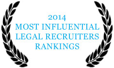 2013 Most Influential Legal Recruiter Rankings